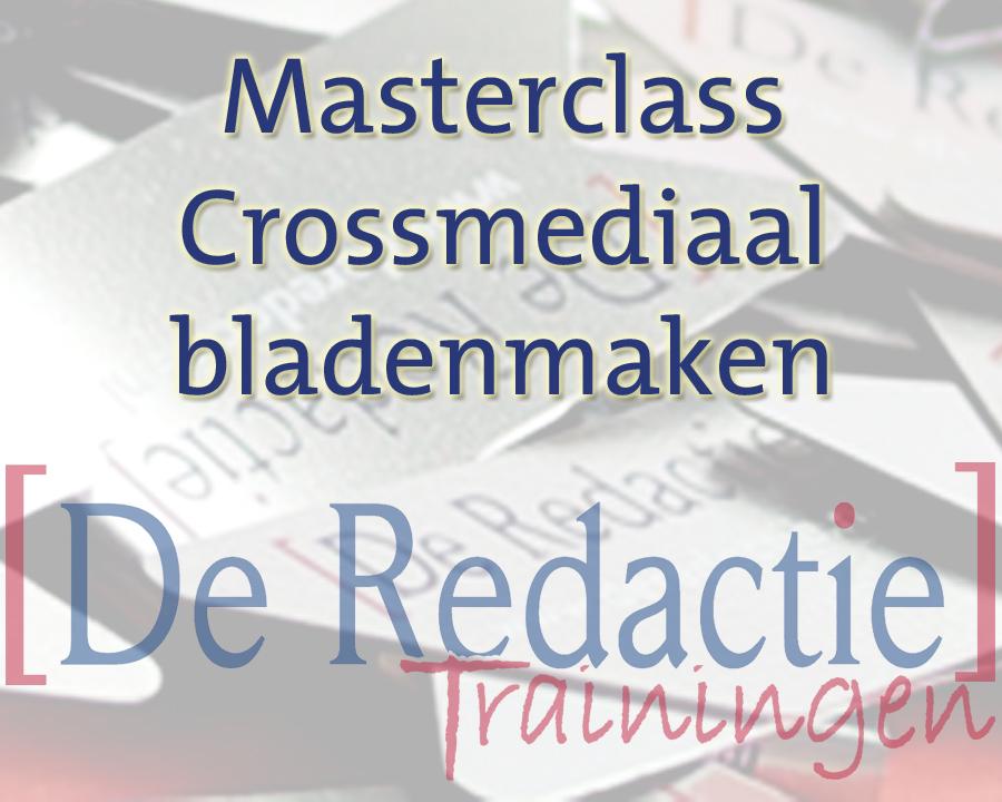 masterclass crossmediaal bladenmaken
